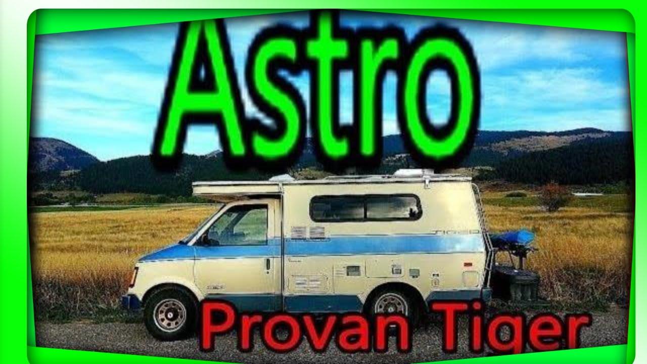 Astro Provan Tiger | Camper Van | RV | 4x4 | Pop Top - YouTube