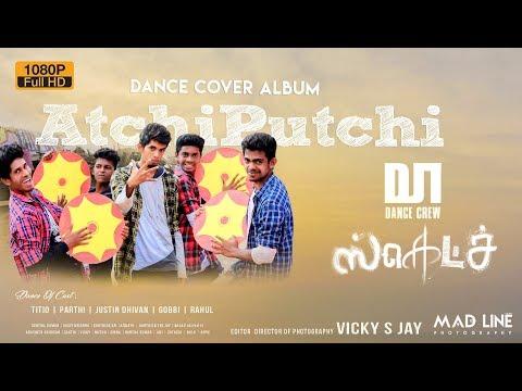 Sketch | Atchi Putchi Dance Cover Album |...