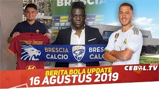 Hazard Beli Rumah Mewah 🔴Flamengo Akhiri Negosiasi Balotelli 🔴 Roma Tambah kontrak Cengiz Under