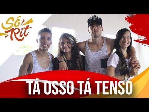 Tá Osso Tá Tenso -  Gil Bala   Coreografia SóRit