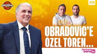 Bobby'nin vedası, Obradovic'in dönüşü, Petrusev | Yemeksepeti Banabi | EuroLeagu
