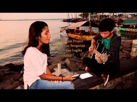Chika at Last Project feat Mathias Benguraja-Filosofi dan Logika (Cover)