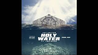 TME Nana   Jay Critch   Holy Water