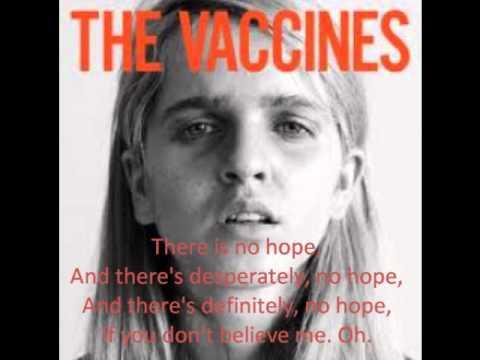 No Hope - The Vaccines (w/lyrics)