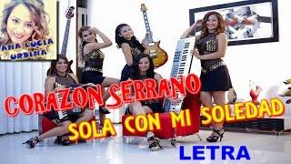 SOLA CON MI SOLEDAD (LETRA) - CORAZON SERRANO // PRIMICIA 2015