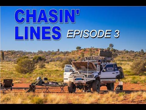 CHASIN LINES || Episode 3 Perth to Cape York