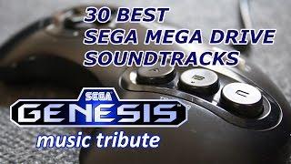 30 Best Mega Drive Soundtracks - Sega Genesis Music Tribute