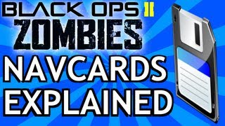 Black Ops 2 Zombies - 'Navcards Explained' Finally 'What the Navcards do' 'How to Use Navcards'