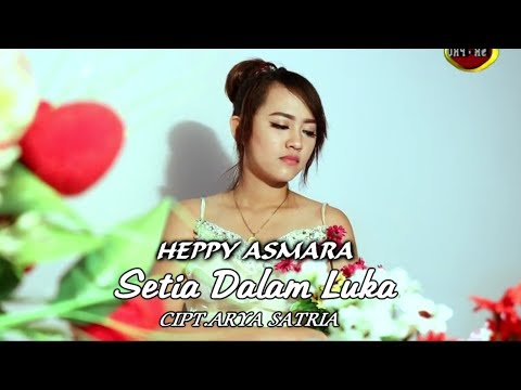 Free Download Happy Asmara - Setia Dalam Luka [official] Mp3 dan Mp4