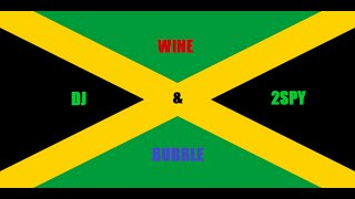 Ragga/Dancehall Wine & Bubble Mix