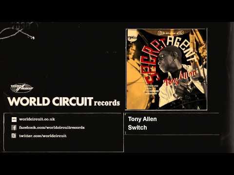 Tony Allen - Switch