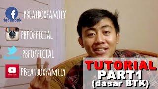 TUTORIAL BEATBOX - DASAR BEATBOX (BTK) - INDONESIA - BAHASA INDONESIA -