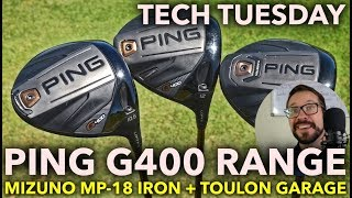 NEW PING G400 RANGE + Mizuno MP-18 Irons - Tech Tuesday