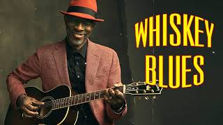 Relaxing Whiskey Blues Music | Top Blues Music Of All Time