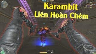 Dual Karambit Nâng Cấp, Liên Hoàn Cận Chiến Siêu Nhanh - Rùa Ngáo
