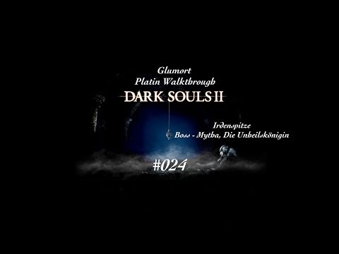 Dark Souls 2 - Platinum Trophy Walkthrough - [PS3|DE|HD] - #024 - Boss, Mytha, Die Unheilskönigin