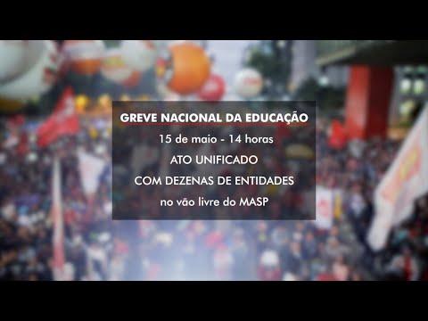 GREVE NACIONAL DA EDUCAÇÃO 15/05/19