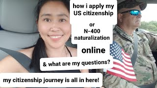 How I apply mỳ US citizenship or N-400 naturalization online? citizenship journey is here!