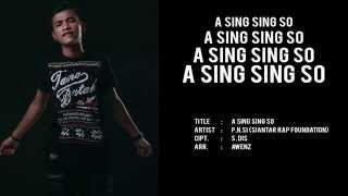 Video P.N.Si | Siantar Rap Foundation | A Sing Sing So download MP3, 3GP, MP4, WEBM, AVI, FLV Agustus 2018
