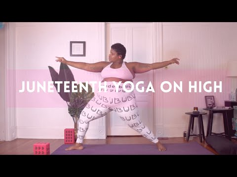 Juneteenth Yoga With Jessamyn Stanley | Yoga on High