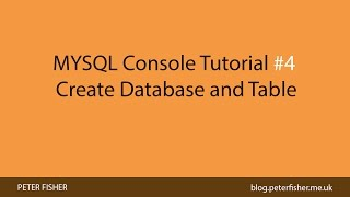 Mysql Console Tutorial #4 Create A Database And Table