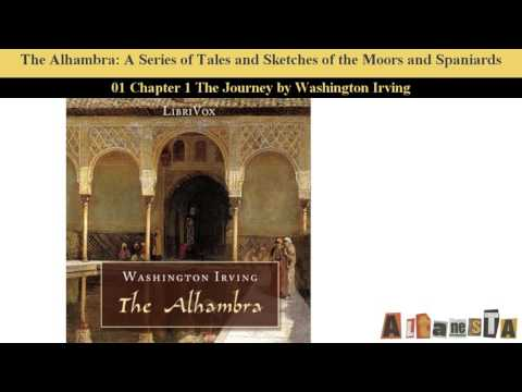 The Alhambra: A Series Of Tales And Sketches Of The Moors And Spaniards