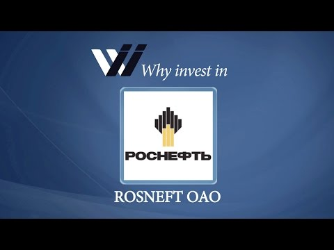 Rosneft OAO - Why Invest in