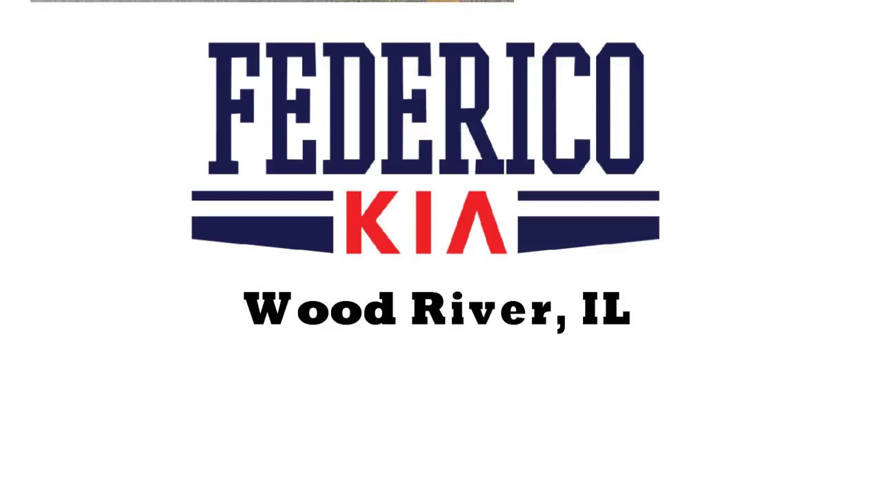 Wood River Kia >> Federico Kia Preowned Specials In Wood River Il 6 20 18