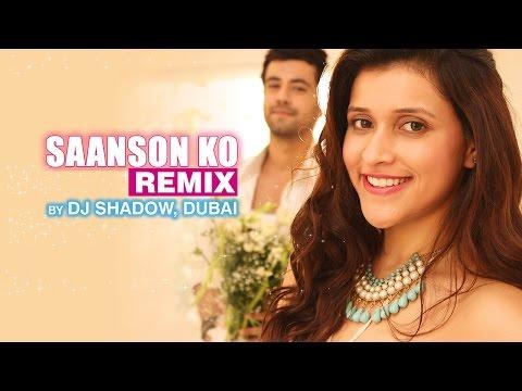 Saanson Ko Remix – ZiD | Arijit Singh | Mannara | Karanvir | Sharib - Toshi |