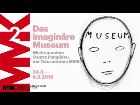 Trailer: Das imaginäre Museum. Werke aus dem Centre Pompidou, der Tate und dem MMK
