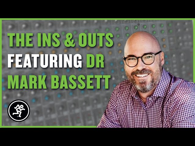 Dr Mark Bassett - The Ins & Outs With Mackie Episode 210