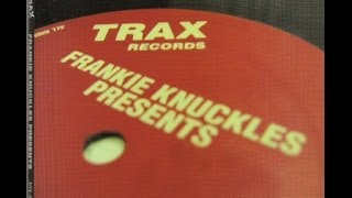 Frankie Knuckles - Presents His Greatest Hits From Trax Records (2004)