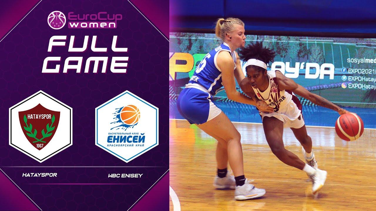 Hatayspor v WBC Enisey   Full Game - EuroCup Women 2021-22
