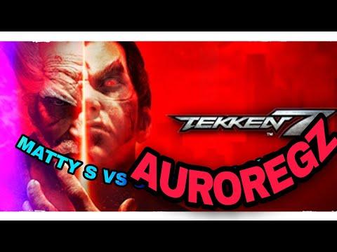Tekken7 Matty s vs Auroregz