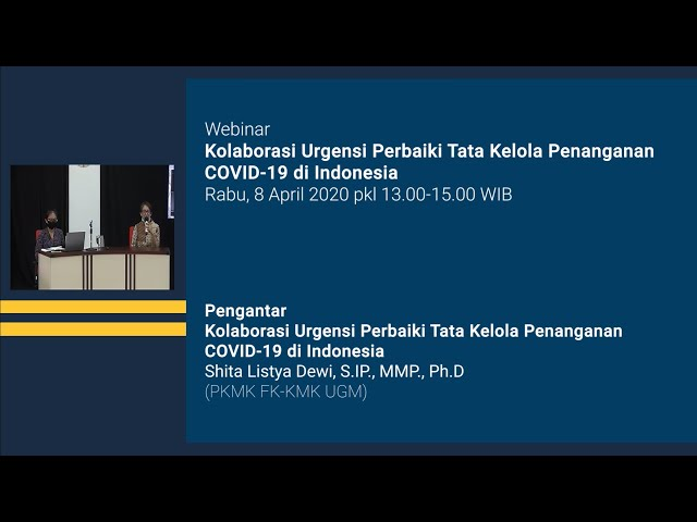 Pengantar Webinar Kolaborasi Urgensi Perbaikan Tata Kelola Penanganan COVID 19 di Indonesia