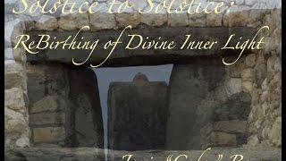 Solstice To Solstice: ReBirthing of Divine Inner Light Cover