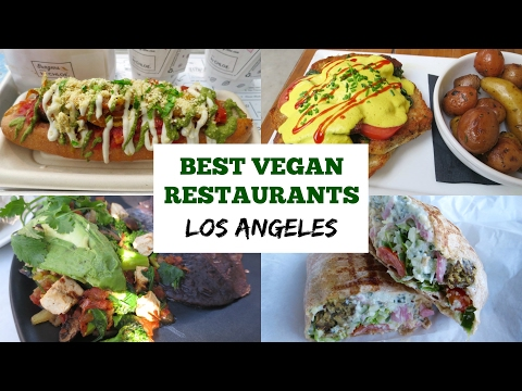 The Best Vegan Restaurants In LA | MirandaTheAdventurer