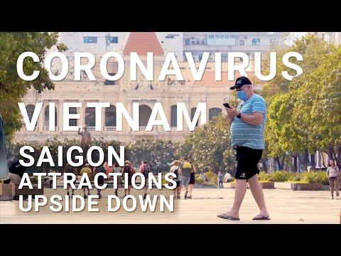 Coronavirus Vietnam: Saigon Attractions Upside Down