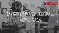 IMIGRANTE ILEGAL, a histria do brasileiro que atravessou a fronteira pelo Mxico p/ chegar aos USA