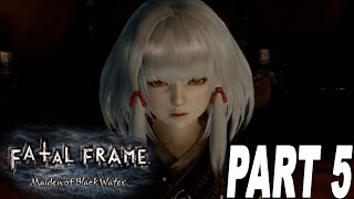 Fatal Frame Maiden of The Black Water - CREEPY KID! - [#05] [Walkthrough]