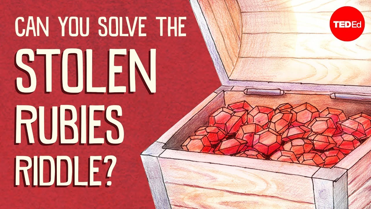 Can you solve the stolen rubies riddle? - Dennis Shasha