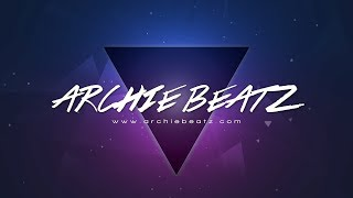 Archie Beatz 2018 Intro