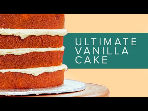 How To Make The PERFECT VANILLA CAKE