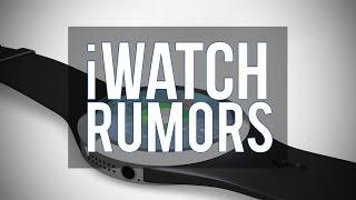 Apple iWatch Rumors: Everything We