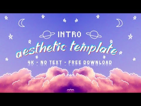 Aesthetic Intro Templates (no Text | Free Download)