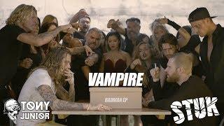 Смотреть клип Tony Junior X Stuk - Vampire