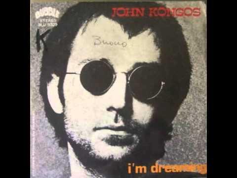 John Kongos - I'm Dreaming