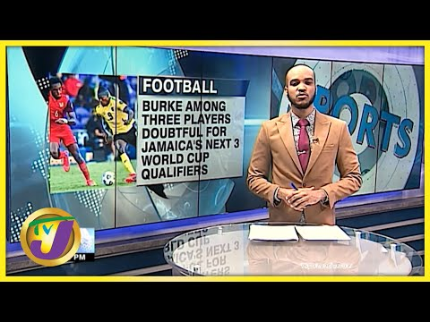 3 Reggae Boyz Doubtful for Jamaica's Next 3 World Cup Qualifiers Matches - Sept 24 2021