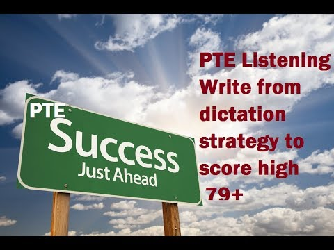 PTE Listening test Strategies to Write from dictation question type To Score 79+