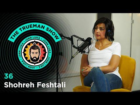 The Trueman Show #36 Shohreh Feshtali